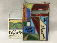 """Pathfinders Inspirational Words Hanging Stained Glass 4x6"""""""