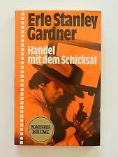 Erle Stanley Gardner Handel mit dem Schicksal Roman Krimi Kaiser Verlag