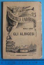 Gli albigesi di Nicola Lenau  BIBLIOTECA UNIVERSALE Sonzogno 1894