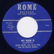 "RARE LOUISIANA - ALLEN SEGURA & RHYTHM ROCKERS - ""MY SUZIE Q""  on ROME (VG++)"