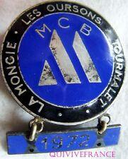 BG5687 - insigne MOTO CLUB MCB LA MONGIE LES OURSONS TOURMALET 1972