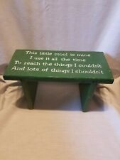 Vintage~This Little Stool Is Mine~Child Country Grn Wood Wooden Bench Step Stool