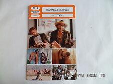 CARTE FICHE CINEMA 2013 MARIAGE A MENDOZA Nicolas Duvauchelle Philippe Rebbot