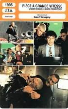 FICHE CINEMA : PIEGE A GRANDE VITESSE - Seagal,Bogosian,Heigl 1995 Under Siege 2