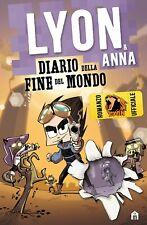 Diario della fine del mondo NUOVO LIBRO di LYON & ANNA  - 11 Novembre