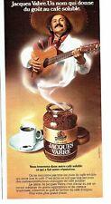 Publicité Advertising   1974  le café  soluble Jacques Vabre dégustation