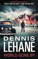 Lehane, Dennis, World Gone By, Very Good Book