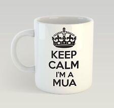 Keep Calm I'm A Mua Birthday Mug Funny Birthday Novelty Gift Make-Up Artist