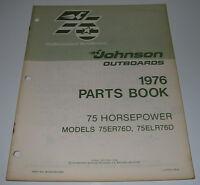 Parts Book Ersatzteilkatalog Johnson Outboards 75 HP Model 75ER76D 75ELR76D 1976
