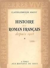 MAGNY Claude-Edmonde, Histoire du roman français depuis 1918