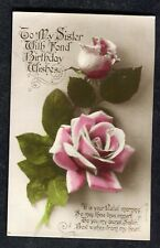 c1920s Birthday Card: Pink Roses: To My Sister Fond Wishes