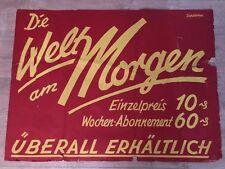 Org. 20er Jahre Reklame Plakat Welt am Morgen Zeitung Werbung Hinweis Poster