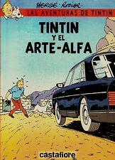 TINTIN Y EL ARTE ALFA de Hergé y Rodier. Album en tapa blanda, ed. Castafiore