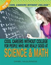 Cool Careers Without College for People Who Are Really Good at Science-ExLibrary