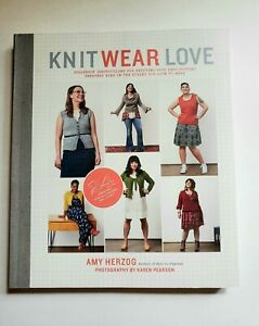 Knit Wear Love Foolproof Instructions for Knitting Sweaters Book by Amy Herzog