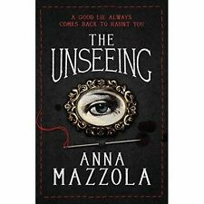 The Unseeing, Mazzola, Anna, New