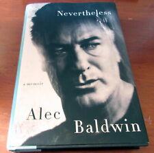 """Nevertheless"" a memoir by Alec Baldwin"
