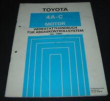 Werkstatthandbuch Abgaskontollsystem Toyota Corolla AE 82 Motor 4A-C 04/1985!