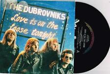 "DUBROVNIKS - LOVE IS ON THE LOOSE - RARE 7"" 45 VINYL RECORD w PICT SLV - 1990"