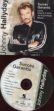 "Johnny HALLYDAY ""Succès garantis"" (CD) hors-commerce"