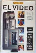 EL LIBRO DE EL VIDEO - JOHN HEDGECOE - ED. EL DRAC 1992 - VER INDICE
