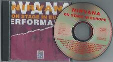 "NIRVANA      'On Stage In Europe""     Rare German CD"