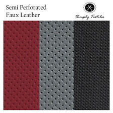 Semi Perforated Faux Leather Leatherette Fabric Material