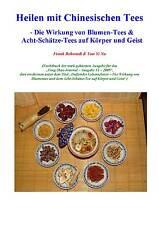 Publikation: Heilen mit Chinesischen Tees / mit Acht-Schätze-Tees - Einzigartig