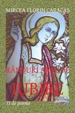 Randuri Arse de Iubire : 33 de Poeme by Mircea Caracas (2016, Paperback)
