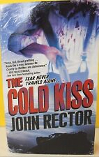 The Cold Kiss by John Rector (2011, Paperback) NEW