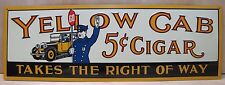 Yellow Cab 5c Cigar Advertising Sign Takes the Right of Way tin metal Policeman