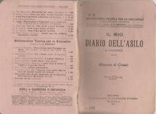 1921 IL MIO DIARIO DELL'ASILO  GIORNALE DI CLASSE -LA VOCE DELLE MAESTRE D'ASILO