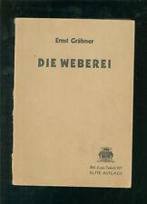 Die Weberei Handbuch der gesamten Textilindustrie 1945
