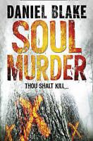Blake, Daniel Soul Murder Very Good Book