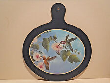 VINTAGE DECORATIVE CUTTING BOARD WITH HUMMINGBIRDS AND FLOWERS