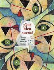 NEW Que Bien Suena: Mastering Spanish Phonetics and Phonology (World Languages)