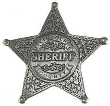 LINCOLN COUNTY SHERIFF BADGE,OLD WEST,STAR,WESTERN,VINTAGE,(Style#16)