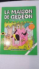 LA MAISON DE GEDEON, D'APRES BENJAMIN RABIER, ET LE FEUILLETON TELEVISE DE MICHE