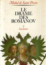DT Le drame des Romanov L'ascension Michel de Saint Pierre
