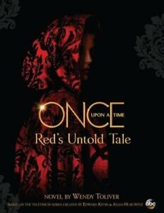 Once Upon A Time : Red's Untold Tale by Wendy Toliver Book The Cheap Fast Free