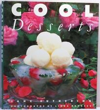 COOL DESSERTS Suthering Cookbook Recipes Ice Cream Sorbet Daquoise Trifle Tart