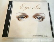 Eye See by Lorraine Day, M.D Audiobook CD