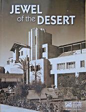 JEWEL OF THE DESERT ARIZONA BILTMORE RESORT HISTORY BOOK 2009