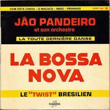 "JAO PANDEIRO / GIUSEPPE MENGOZZI ""BOSSA NOVA"" JAZZ 60'S EP COLUMBIA 1367"