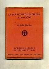 Stella Matalon#LA PINACOTECA DI BRERA A MILANO#Collezione Il Fiore#Garzanti 1952