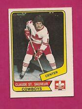 RARE 1976-77 OPC WHA # 90 COWBOYS CLAUDE ST SAUVEUR NRMT+ CARD  (INV#5654)