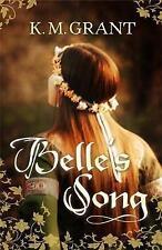 Belle's Song da K. M. Grant (tascabile, 2011) NUOVO LIBRO