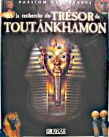 PASSION DE L'EGYPTE a la recherche du tresor de toutankhamon 2002 ED. ATLAS EX++