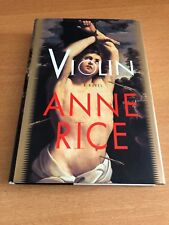 Violin by Anne Rice (1997, Hardcover) NEW 1st Trade Edition