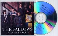 THE FALLOWS Run Like A Dog 2013 UK 1-trk promo test CD